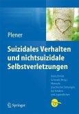 Suizidales Verhalten und nichtsuizidale Selbstverletzungen (eBook, PDF)