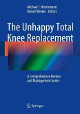 The Unhappy Total Knee Replacement (eBook, PDF)