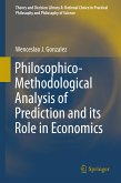 Philosophico-Methodological Analysis of Prediction and its Role in Economics (eBook, PDF)