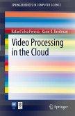 Video Processing in the Cloud (eBook, PDF)