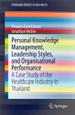 Personal Knowledge Management, Leadership Styles, and Organisational Performance (eBook, PDF)