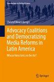 Advocacy Coalitions and Democratizing Media Reforms in Latin America (eBook, PDF)