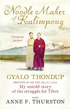 The Noodle Maker of Kalimpong - Thurston, Anne F.; Thondup, Gyalo