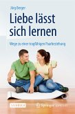 Liebe lässt sich lernen (eBook, PDF)
