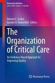 The Organization of Critical Care (eBook, PDF)