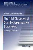 The Tidal Disruption of Stars by Supermassive Black Holes (eBook, PDF)