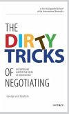 The Dirty Tricks of Negotiating: Discover and Master the Rules of Negotiating