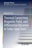 Thermal Convection, Magnetic Field, and Differential Rotation in Solar-type Stars (eBook, PDF)