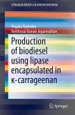 Production of biodiesel using lipase encapsulated in ¿-carrageenan (eBook, PDF)
