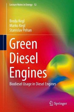 Green Diesel Engines (eBook, PDF) - Kegl, Breda; Pehan, Stanislav; Kegl, Marko