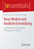 Neue Medien und kindliche Entwicklung (eBook, PDF)
