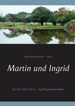 Martin und Ingrid