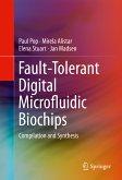 Fault-Tolerant Digital Microfluidic Biochips (eBook, PDF)