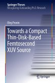 Towards a Compact Thin-Disk-Based Femtosecond XUV Source (eBook, PDF)