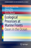 Ecological Processes at Marine Fronts (eBook, PDF)