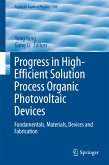 Progress in High-Efficient Solution Process Organic Photovoltaic Devices (eBook, PDF)