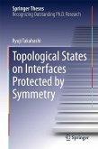 Topological States on Interfaces Protected by Symmetry (eBook, PDF)
