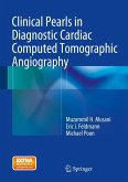 Clinical Pearls in Diagnostic Cardiac Computed Tomographic Angiography (eBook, PDF)