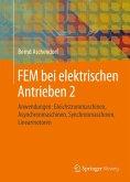 FEM bei elektrischen Antrieben 2 (eBook, PDF)