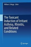 The Toxicant Induction of Irritant Asthma, Rhinitis, and Related Conditions (eBook, PDF)