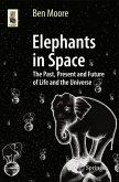 Elephants in Space (eBook, PDF)