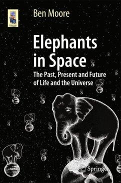 Elephants in Space (eBook, PDF) - Moore, Ben
