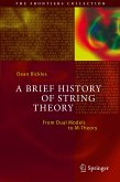A Brief History of String Theory (eBook, PDF)