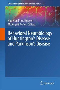 Behavioral Neurobiology of Huntington's Disease and Parkinson's Disease (eBook, PDF)