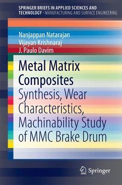 Metal Matrix Composites (eBook, PDF) - Krishnaraj, Vijayan; Davim, J. Paulo; Natarajan, N.