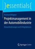 Projektmanagement in der Automobilindustrie (eBook, PDF)