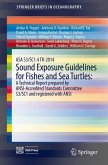 ASA S3/SC1.4 TR-2014 Sound Exposure Guidelines for Fishes and Sea Turtles: A Technical Report prepared by ANSI-Accredited Standards Committee S3/SC1 and registered with ANSI (eBook, PDF)
