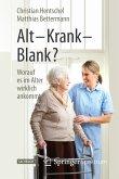 Alt - Krank - Blank? (eBook, PDF)