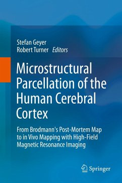 Microstructural Parcellation of the Human Cerebral Cortex (eBook, PDF)
