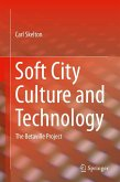 Soft City Culture and Technology (eBook, PDF)
