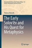 The Early Solov'ëv and His Quest for Metaphysics (eBook, PDF)