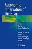 Autonomic Innervation of the Heart (eBook, PDF)