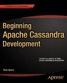 Beginning Apache Cassandra Development (eBook, PDF)