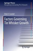Factors Governing Tin Whisker Growth (eBook, PDF)