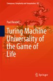 Turing Machine Universality of the Game of Life (eBook, PDF)