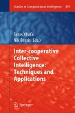 Inter-cooperative Collective Intelligence: Techniques and Applications (eBook, PDF)