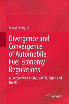 Divergence and Convergence of Automobile Fuel Economy Regulations (eBook, PDF) - Iguchi, Masahiko