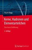 Kerne, Hadronen und Elementarteilchen (eBook, PDF)
