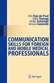 Communication Skills for Foreign and Mobile Medical Professionals (eBook, PDF)