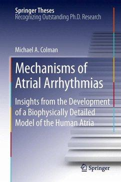 Mechanisms of Atrial Arrhythmias (eBook, PDF) - Colman, Michael A.