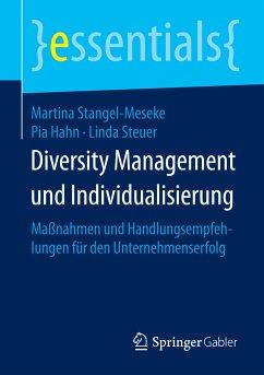 Diversity Management und Individualisierung (eBook, PDF) - Stangel-Meseke, Martina; Hahn, Pia; Steuer, Linda