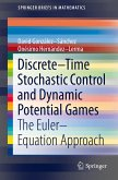 Discrete-Time Stochastic Control and Dynamic Potential Games (eBook, PDF)