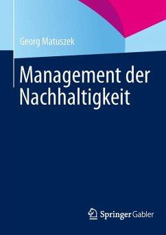 Management der Nachhaltigkeit (eBook, PDF) - Matuszek, Georg