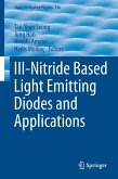 III-Nitride Based Light Emitting Diodes and Applications (eBook, PDF)