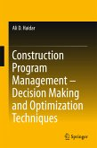 Construction Program Management - Decision Making and Optimization Techniques (eBook, PDF)