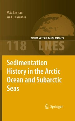 Sedimentation History in the Arctic Ocean and Subarctic Seas for the Last 130 kyr (eBook, PDF) - Levitan, M. A.; Lavrushin, Yu A.